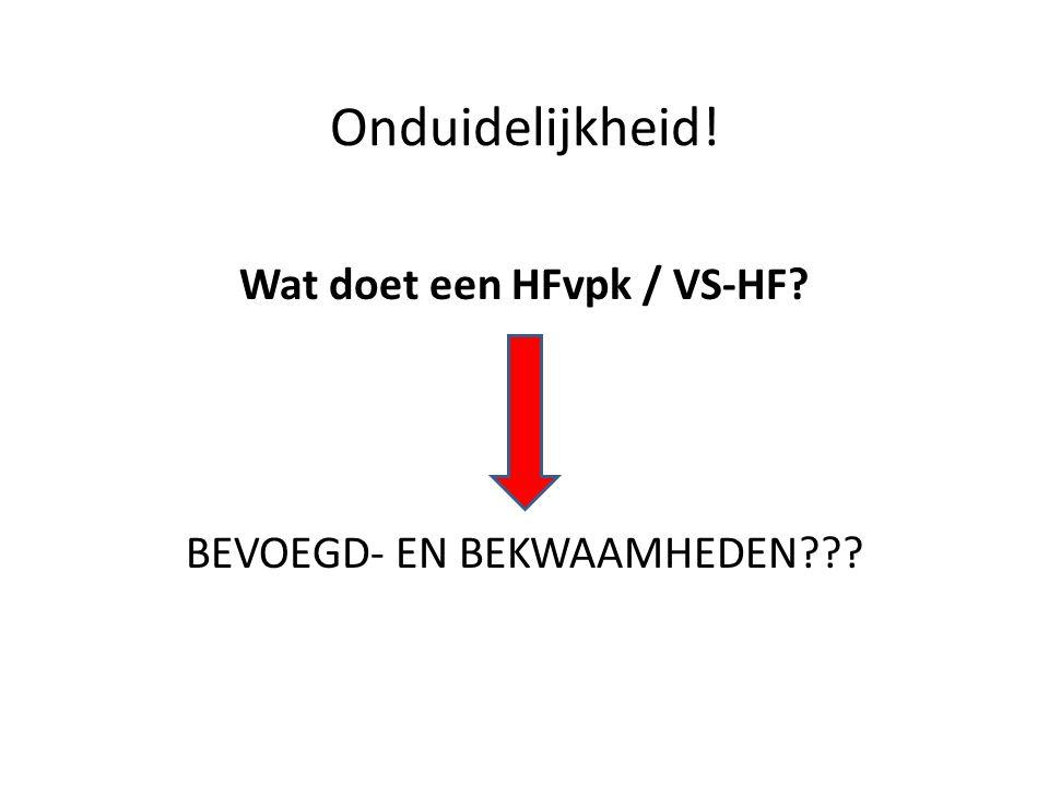 Wat doet een HFvpk / VS-HF