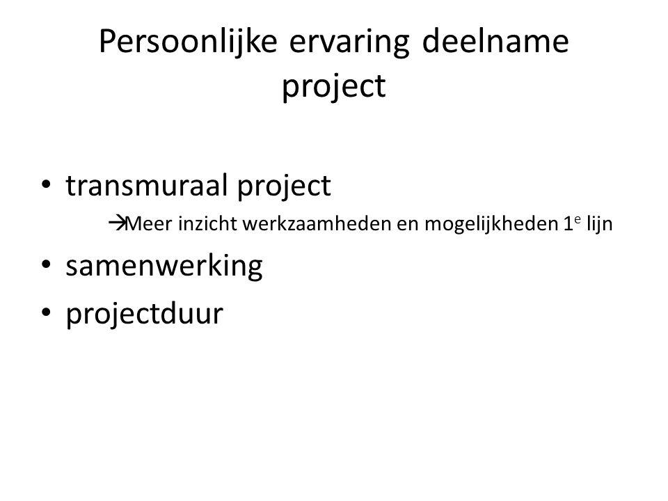 Persoonlijke ervaring deelname project