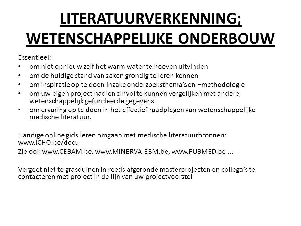 LITERATUURVERKENNING; WETENSCHAPPELIJKE ONDERBOUW