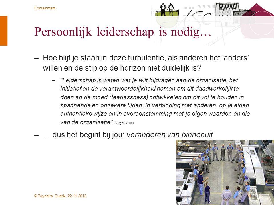 Persoonlijk leiderschap is nodig…