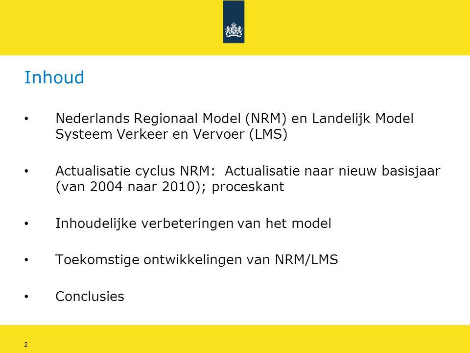 Inhoud Nederlands Regionaal Model (NRM) en Landelijk Model Systeem Verkeer en Vervoer (LMS)