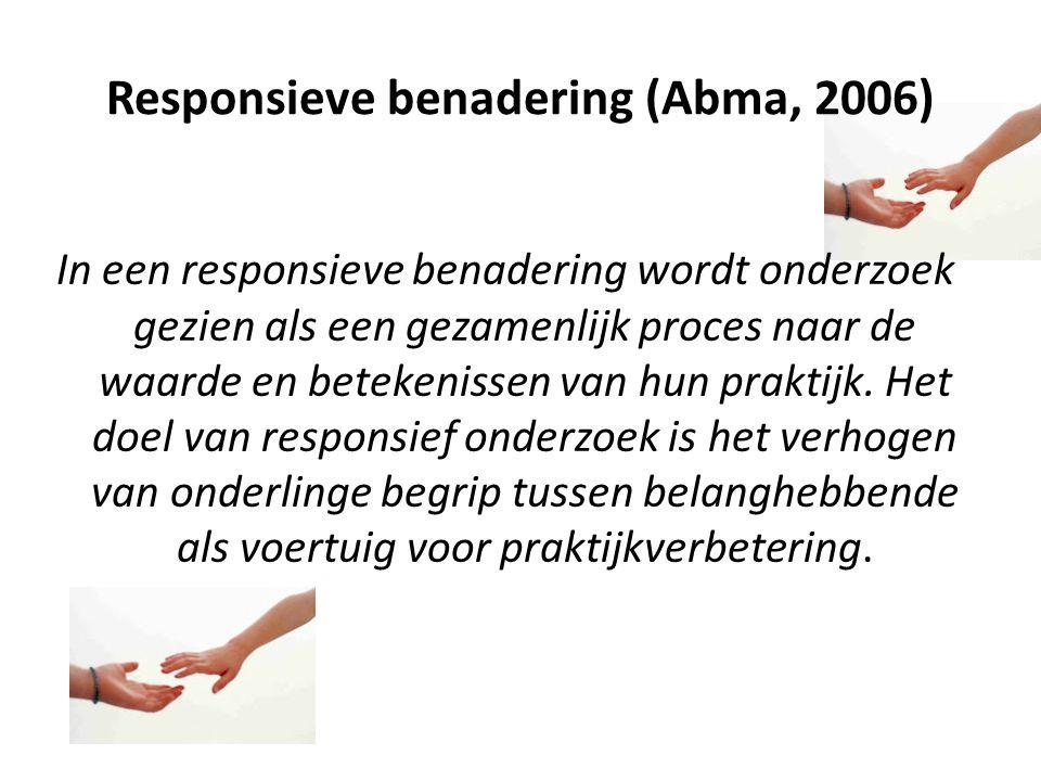 Responsieve benadering (Abma, 2006)