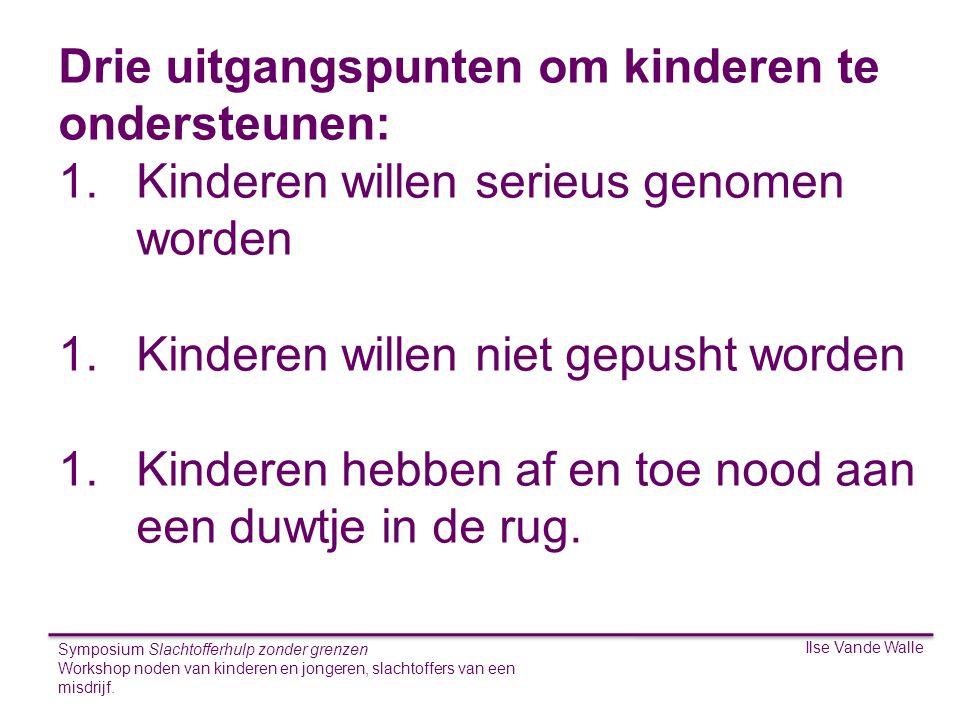 Drie uitgangspunten om kinderen te ondersteunen: