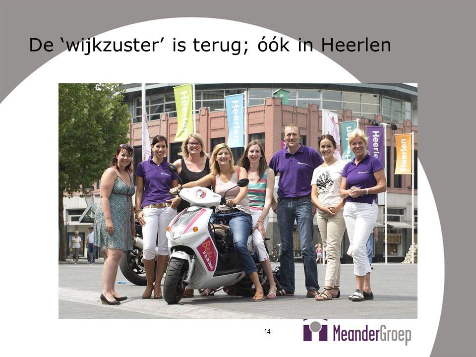 De 'wijkzuster' is terug; óók in Heerlen