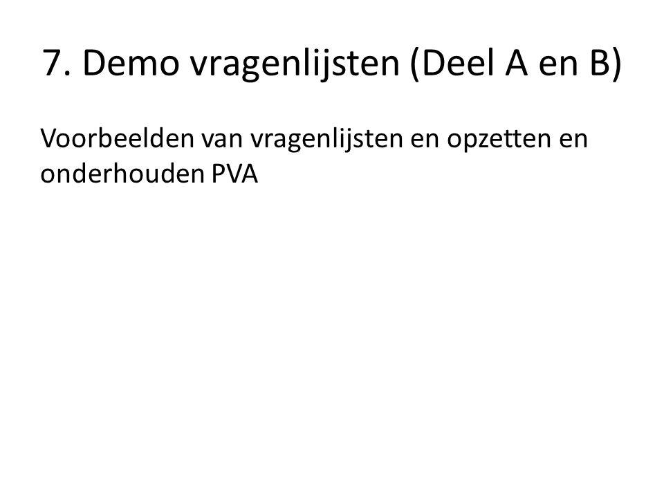7. Demo vragenlijsten (Deel A en B)