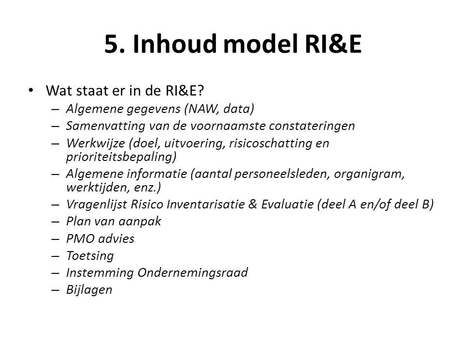 5. Inhoud model RI&E Wat staat er in de RI&E