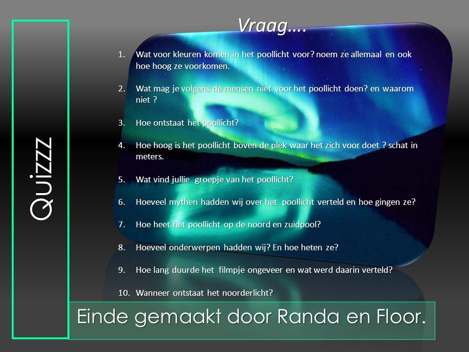 Einde gemaakt door Randa en Floor.