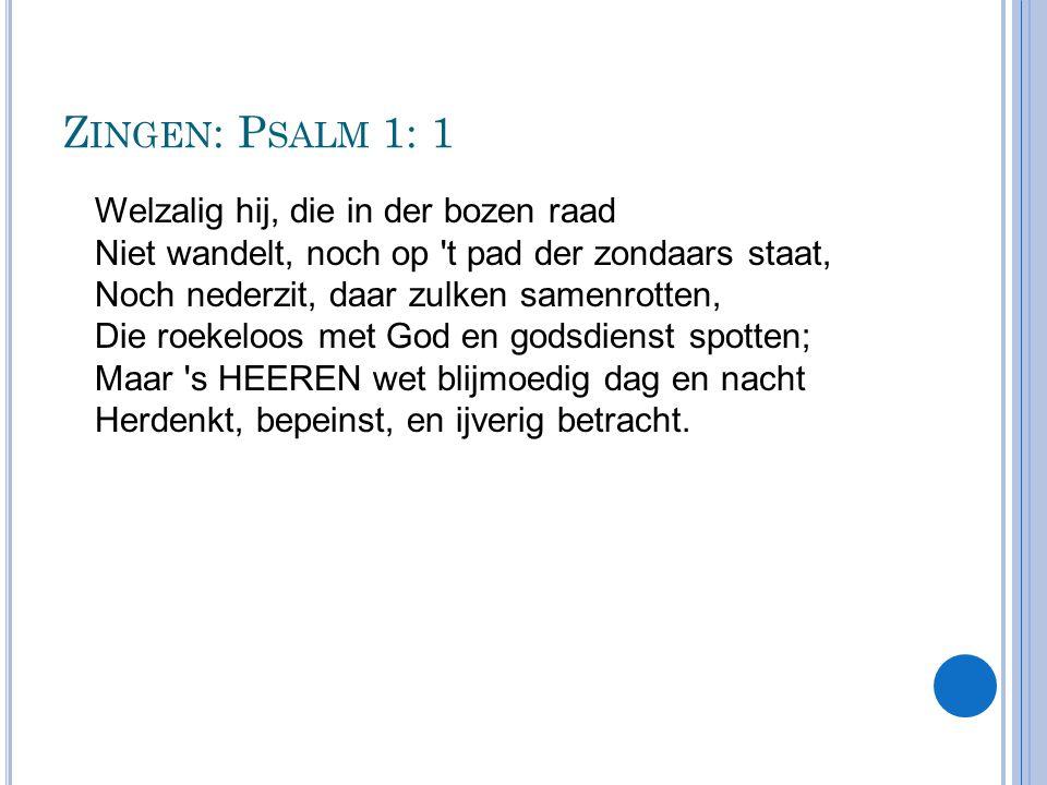 Zingen: Psalm 1: 1