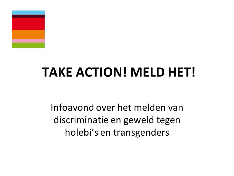 TAKE ACTION. MELD HET.