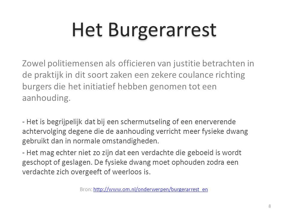 Bron: http://www.om.nl/onderwerpen/burgerarrest_en