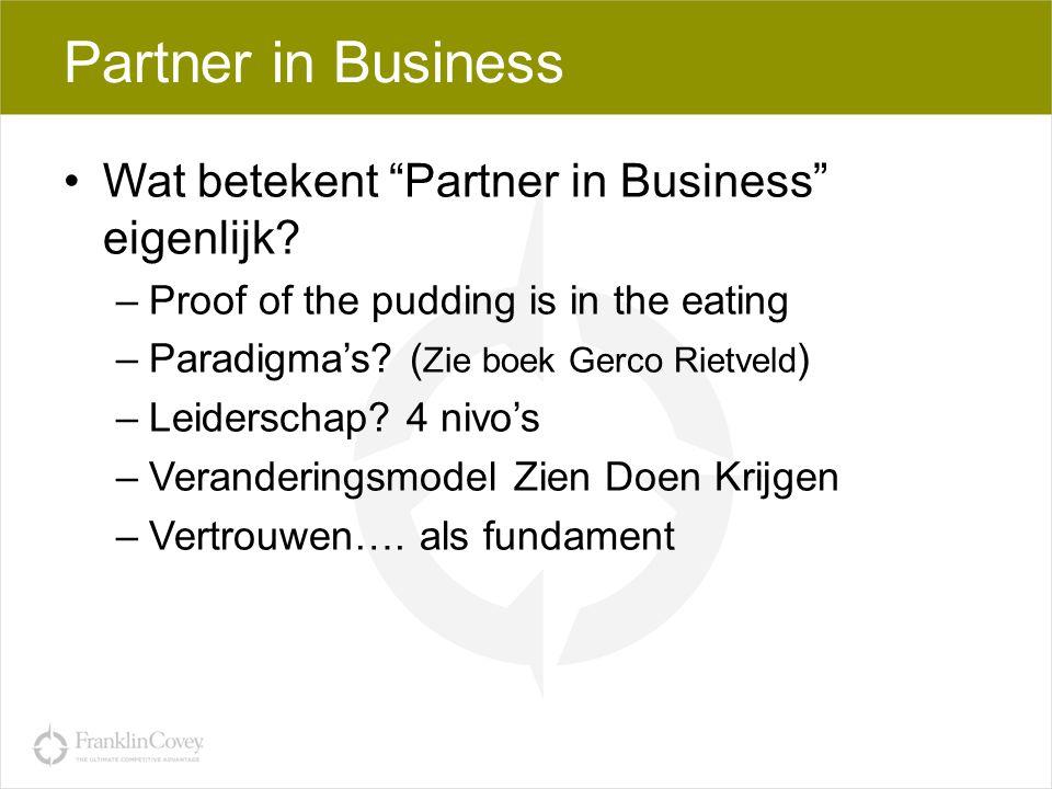 Partner in Business Wat betekent Partner in Business eigenlijk