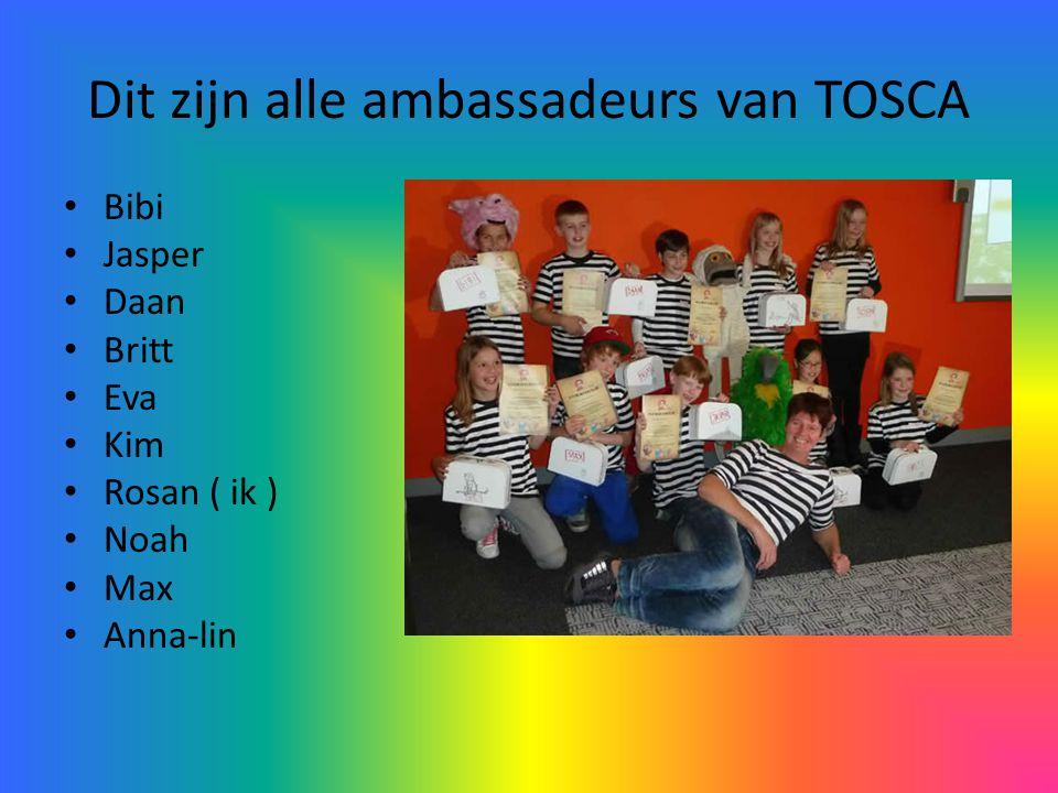 Dit zijn alle ambassadeurs van TOSCA