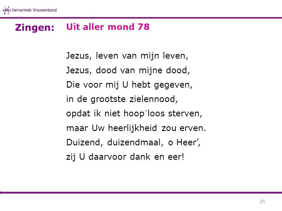 Zingen: Uit aller mond 78 Jezus, leven van mijn leven,
