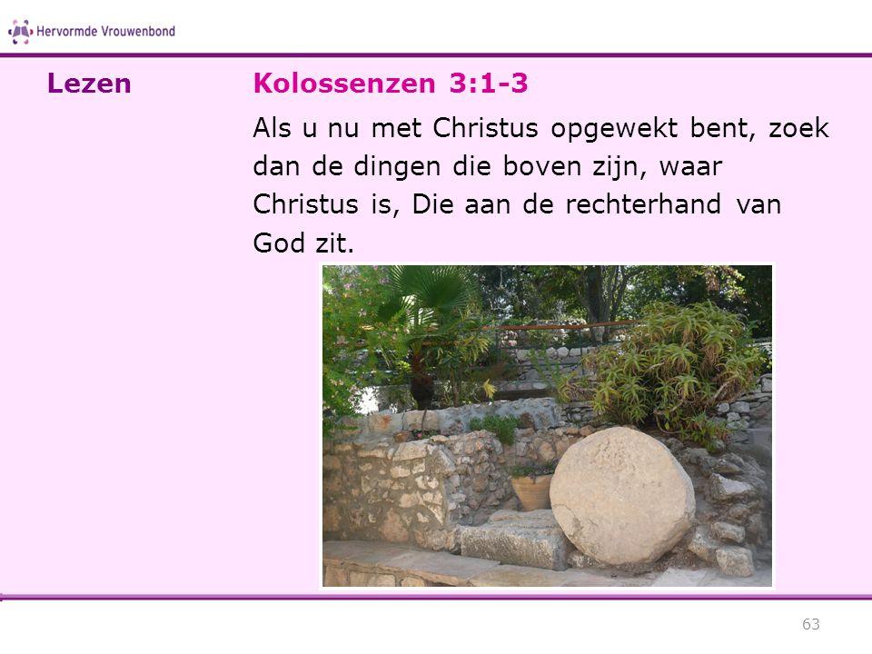 Lezen Kolossenzen 3:1-3.