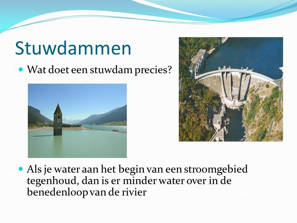 Stuwdammen Wat doet een stuwdam precies
