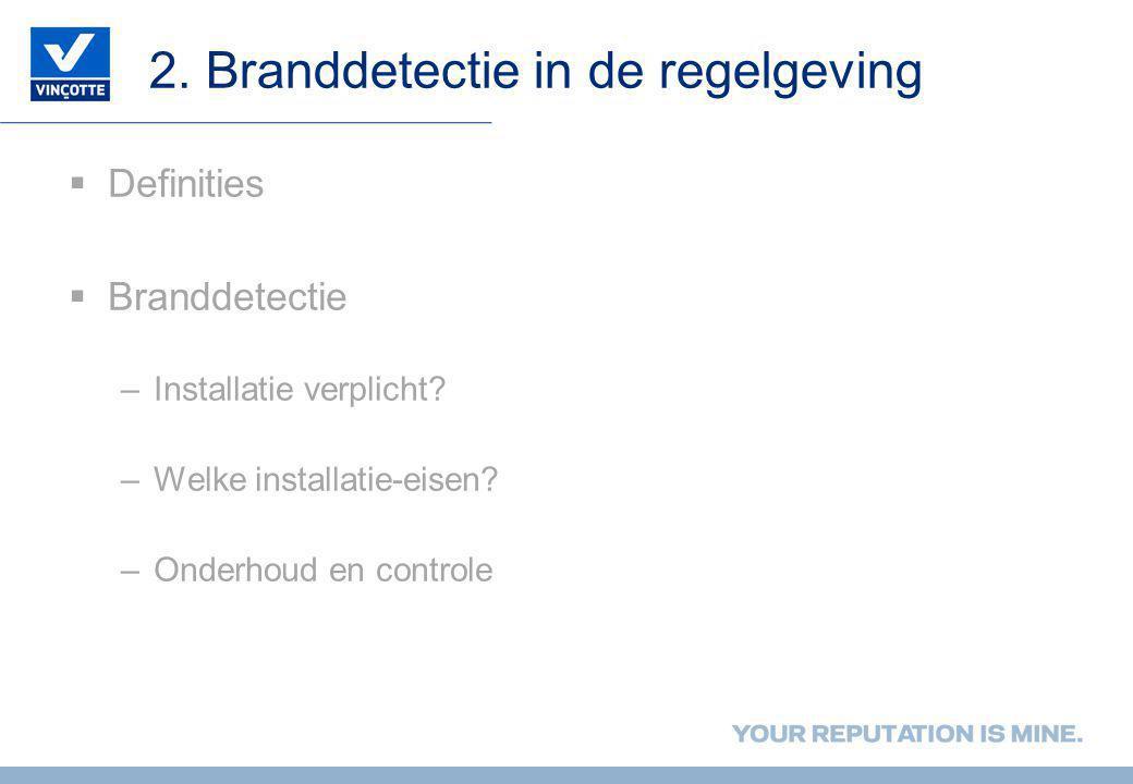 2. Branddetectie in de regelgeving