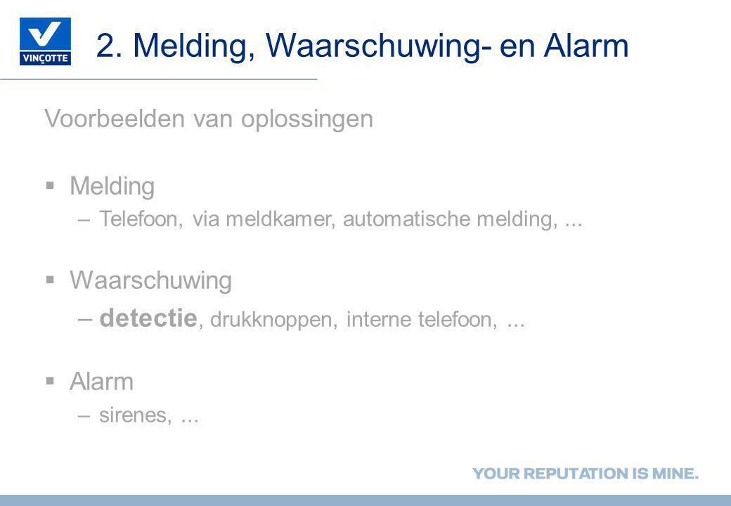 2. Melding, Waarschuwing- en Alarm