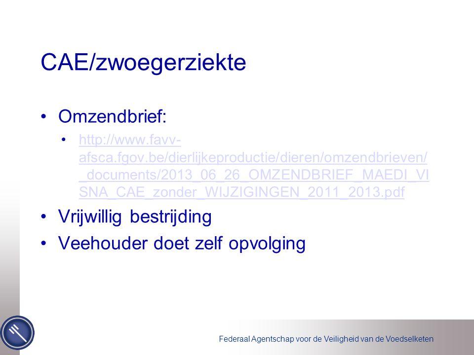 CAE/zwoegerziekte Omzendbrief: Vrijwillig bestrijding