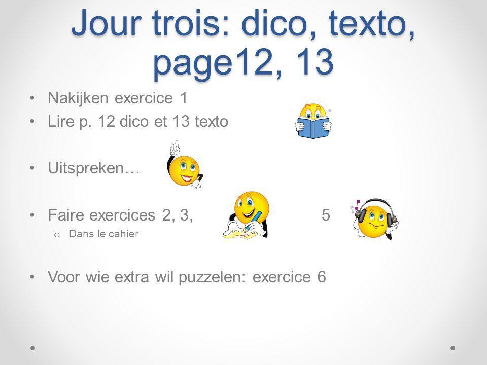 Jour trois: dico, texto, page12, 13