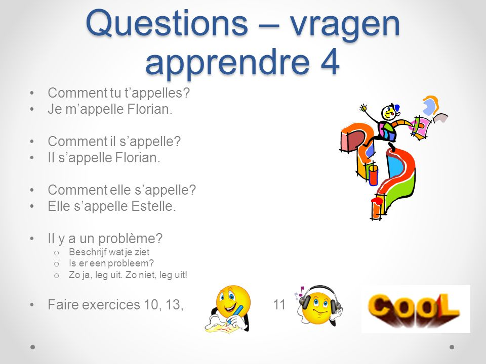 Questions – vragen apprendre 4