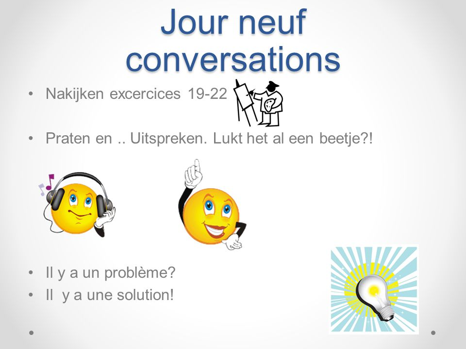 Jour neuf conversations