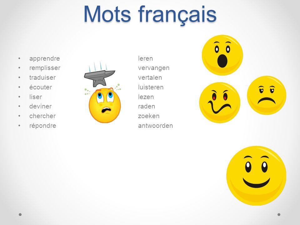 Mots français apprendre leren remplisser vervangen traduiser vertalen