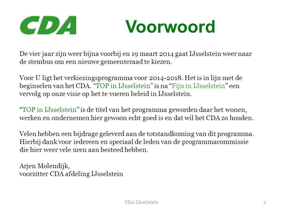 Voorwoord De vier jaar zijn weer bijna voorbij en 19 maart 2014 gaat IJsselstein weer naar de stembus om een nieuwe gemeenteraad te kiezen.