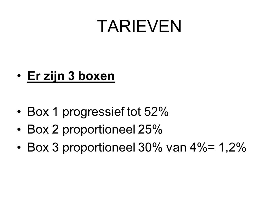 TARIEVEN Er zijn 3 boxen Box 1 progressief tot 52%
