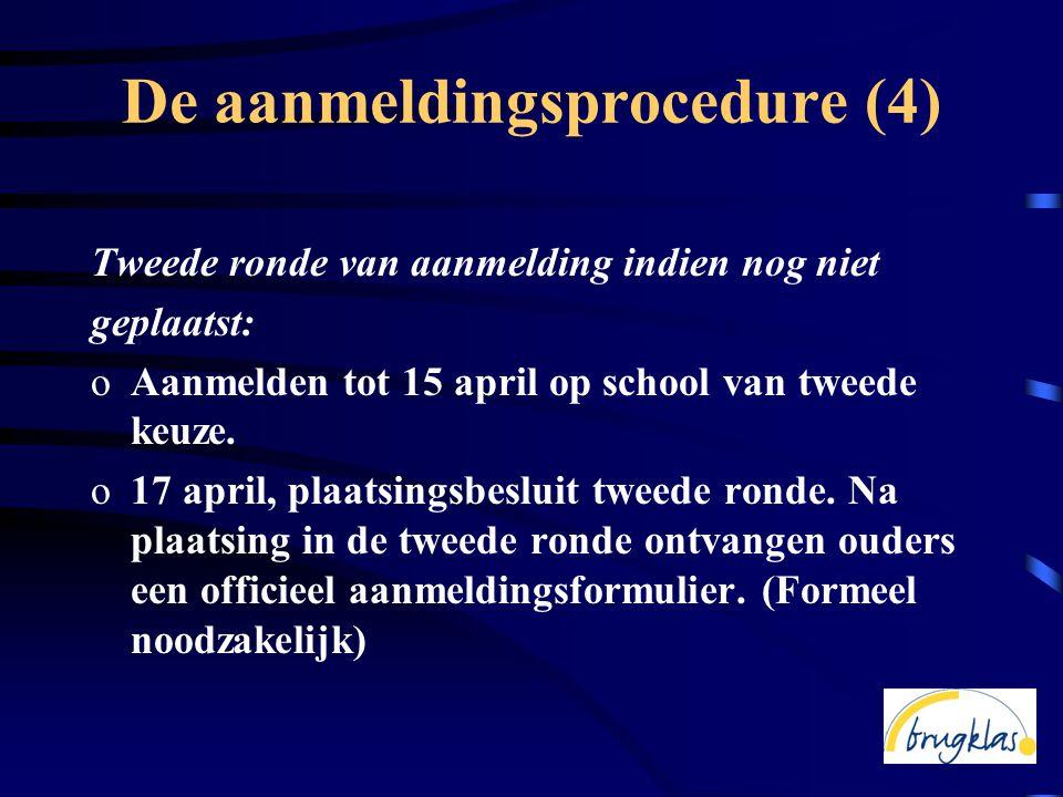 De aanmeldingsprocedure (4)