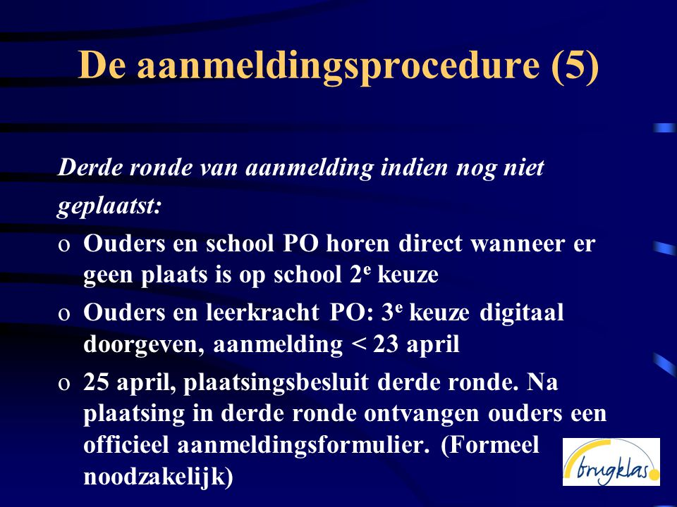 De aanmeldingsprocedure (5)