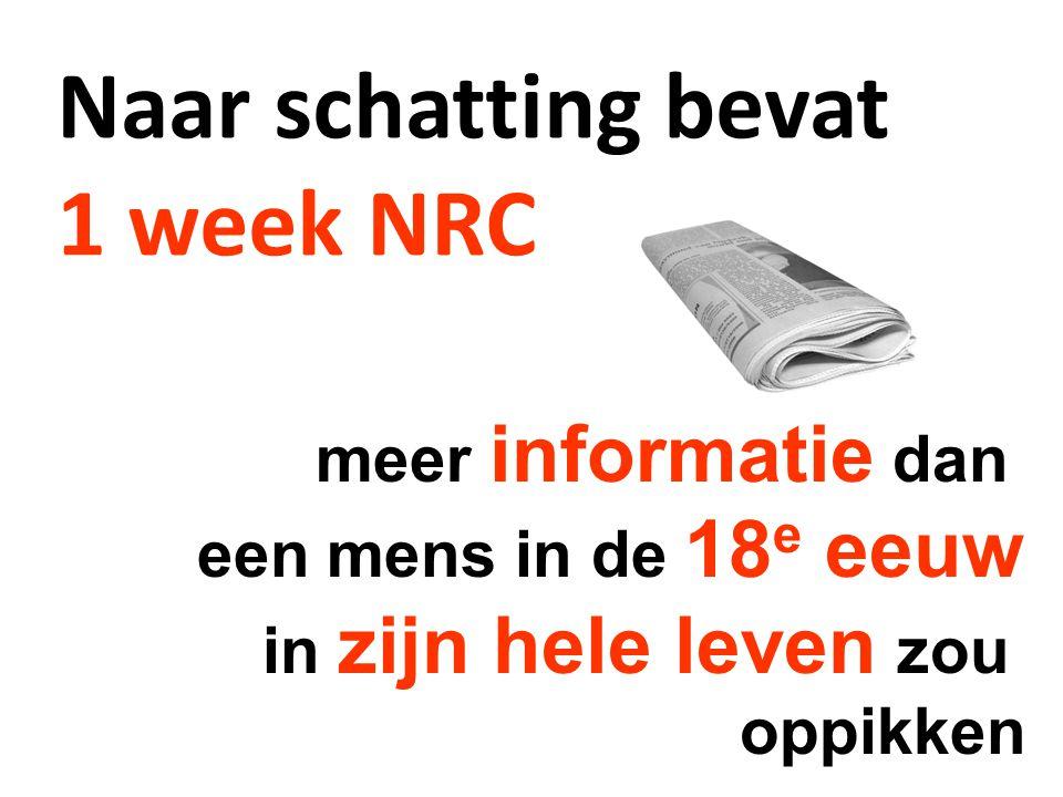 Naar schatting bevat 1 week NRC