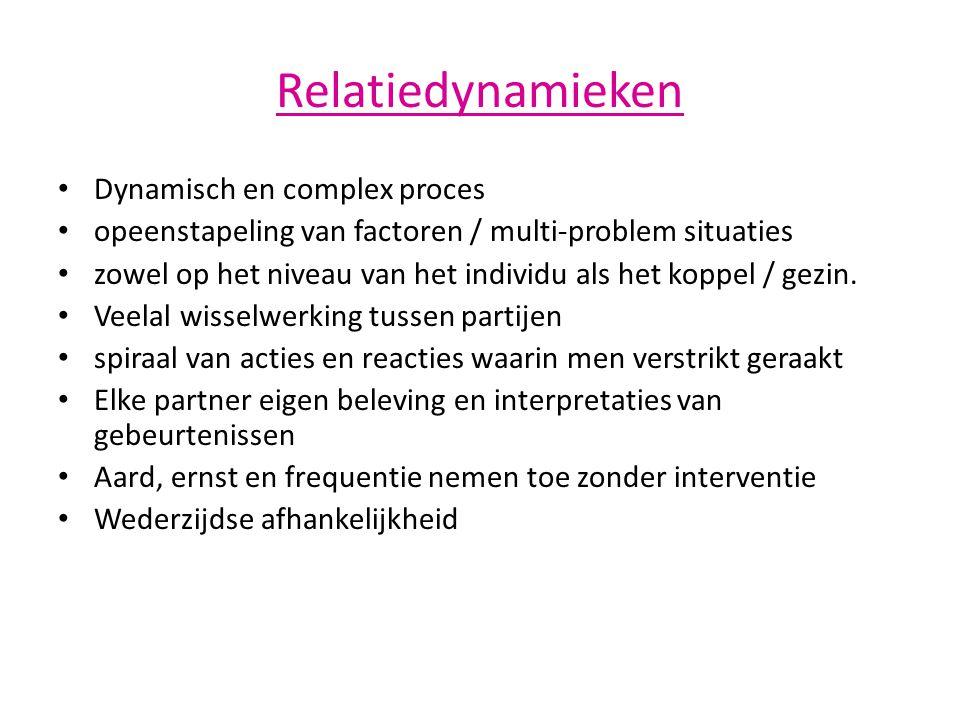 Relatiedynamieken Dynamisch en complex proces