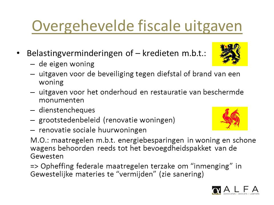Overgehevelde fiscale uitgaven