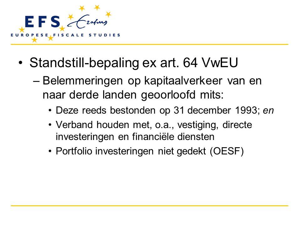 Standstill-bepaling ex art. 64 VwEU
