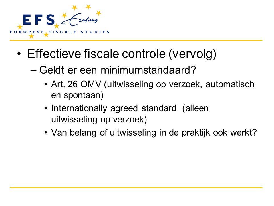 Effectieve fiscale controle (vervolg)