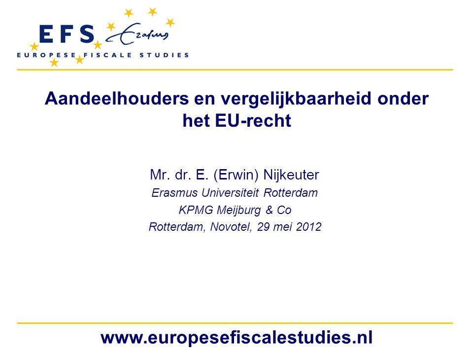 Aandeelhouders en vergelijkbaarheid onder het EU-recht
