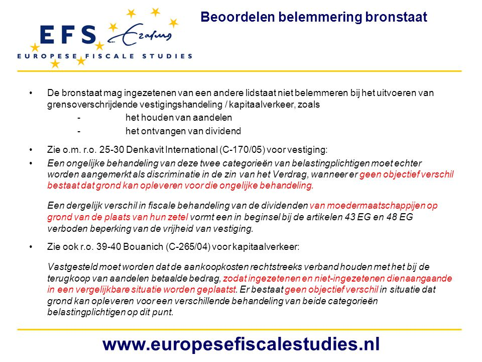 www.europesefiscalestudies.nl Beoordelen belemmering bronstaat