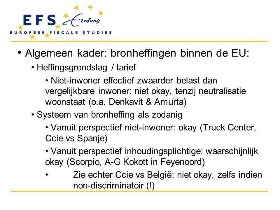 Algemeen kader: bronheffingen binnen de EU: