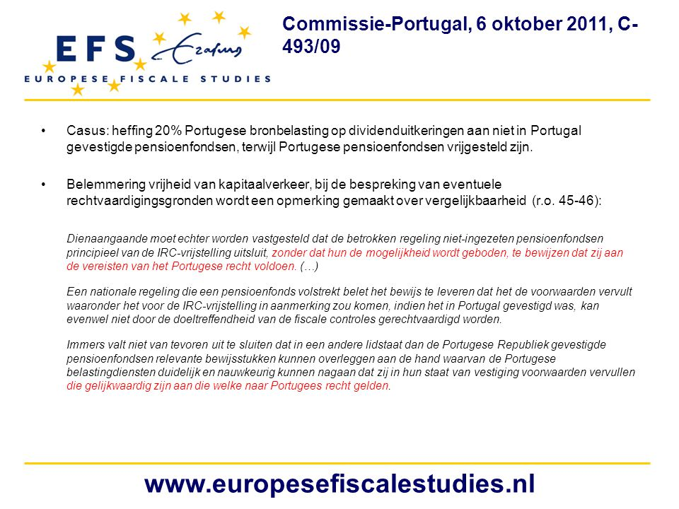 Commissie-Portugal, 6 oktober 2011, C- 493/09
