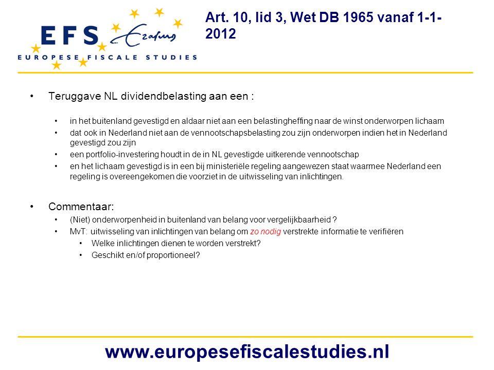 Art. 10, lid 3, Wet DB 1965 vanaf 1-1-2012 Teruggave NL dividendbelasting aan een :