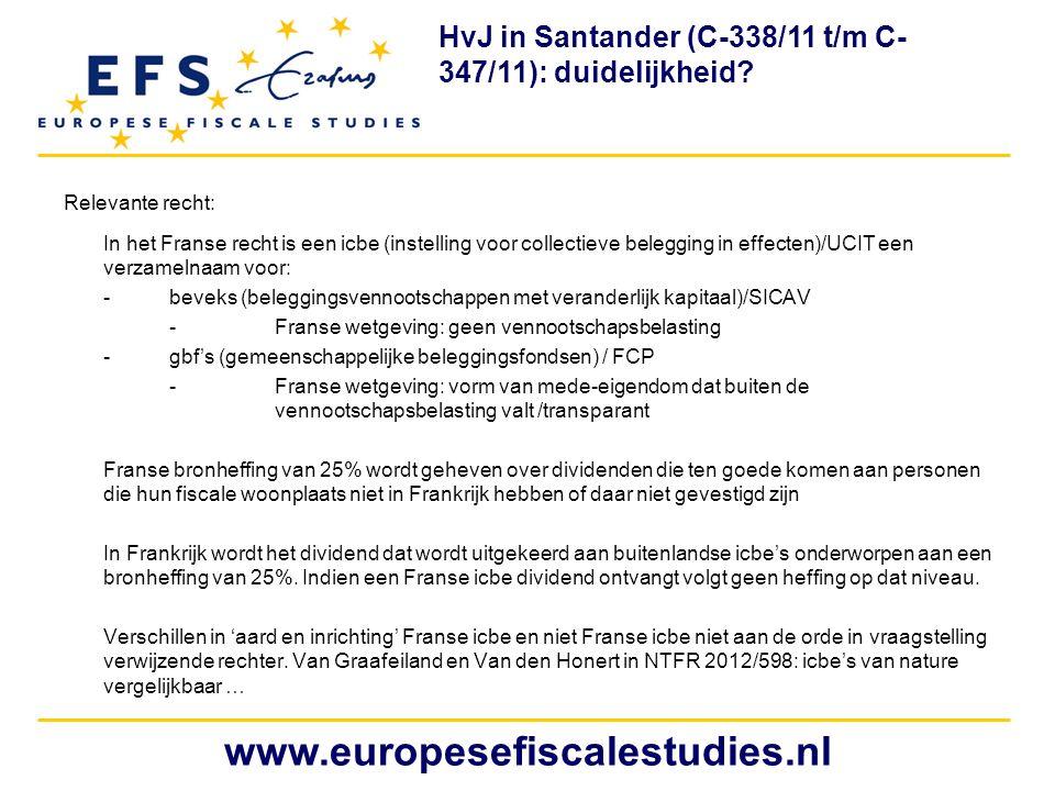 HvJ in Santander (C-338/11 t/m C-347/11): duidelijkheid