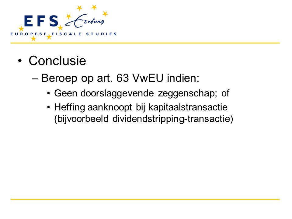 Conclusie Beroep op art. 63 VwEU indien: