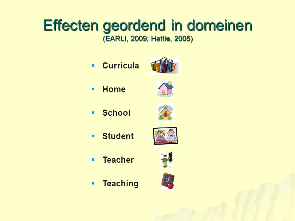Effecten geordend in domeinen (EARLI, 2009; Hattie, 2005)