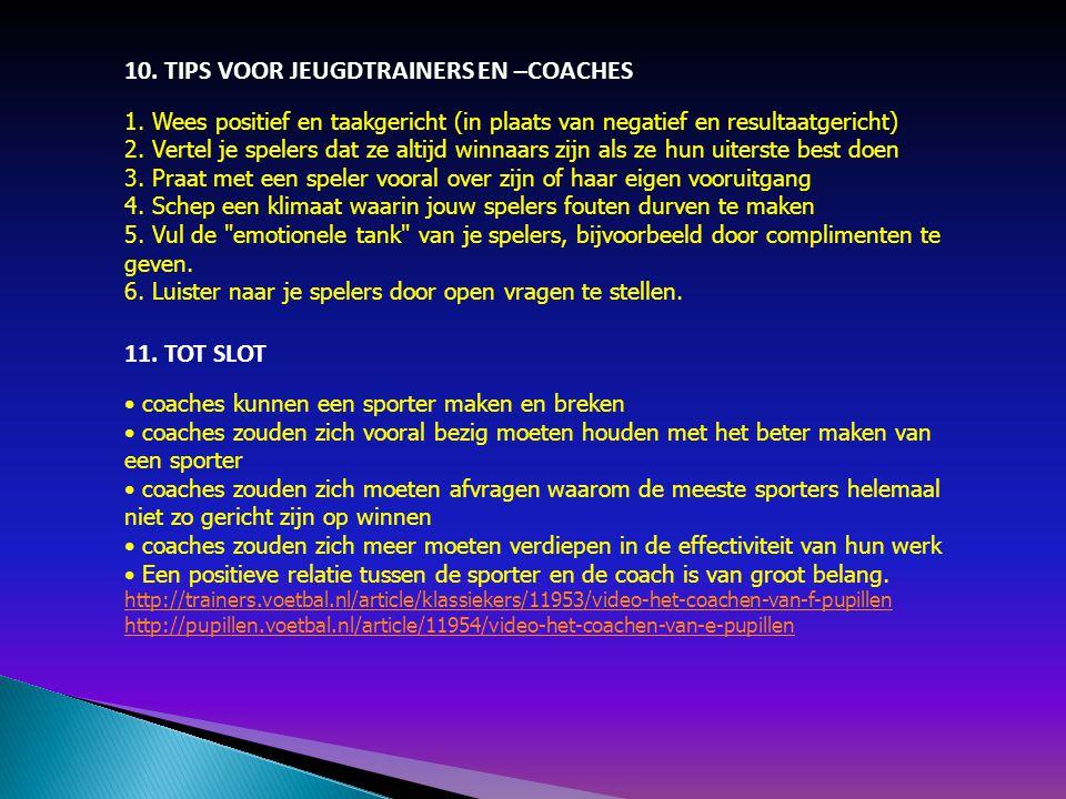 10. TIPS VOOR JEUGDTRAINERS EN –COACHES