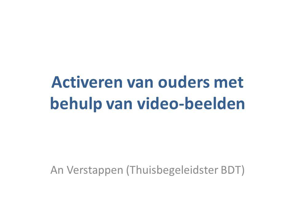 Activeren van ouders met behulp van video-beelden