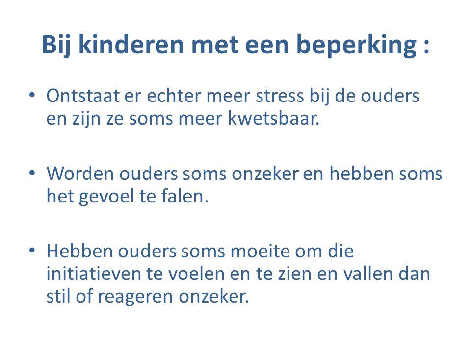 Bij kinderen met een beperking :