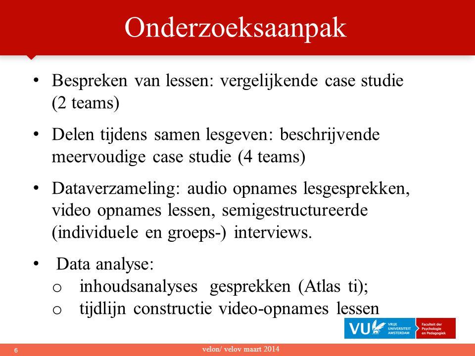 Onderzoeksaanpak Bespreken van lessen: vergelijkende case studie