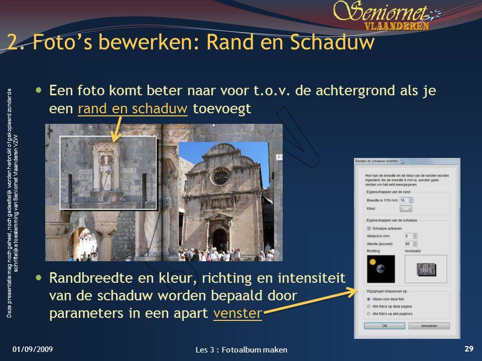 2. Foto's bewerken: Rand en Schaduw