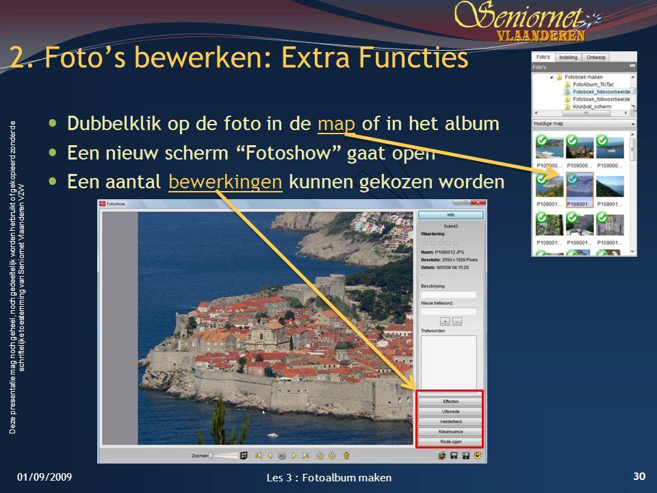 2. Foto's bewerken: Extra Functies