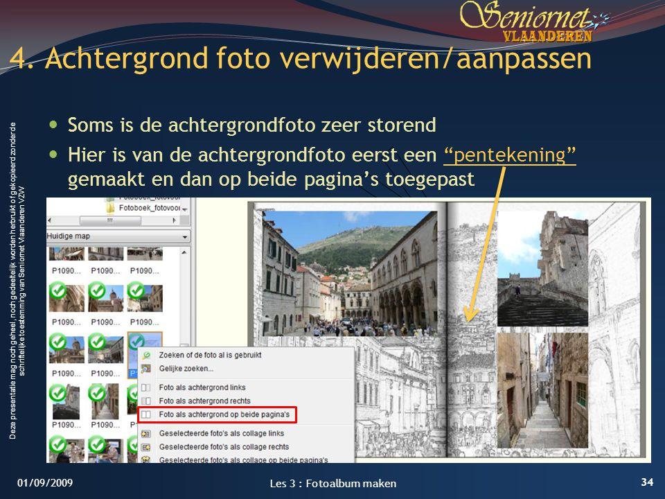 4. Achtergrond foto verwijderen/aanpassen